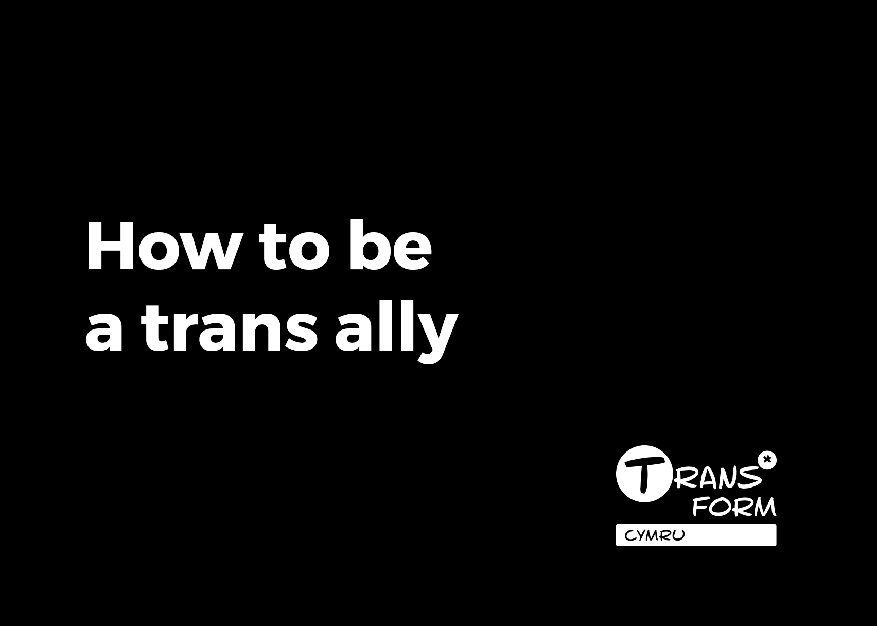 Trans*Form: How to be a trans ally