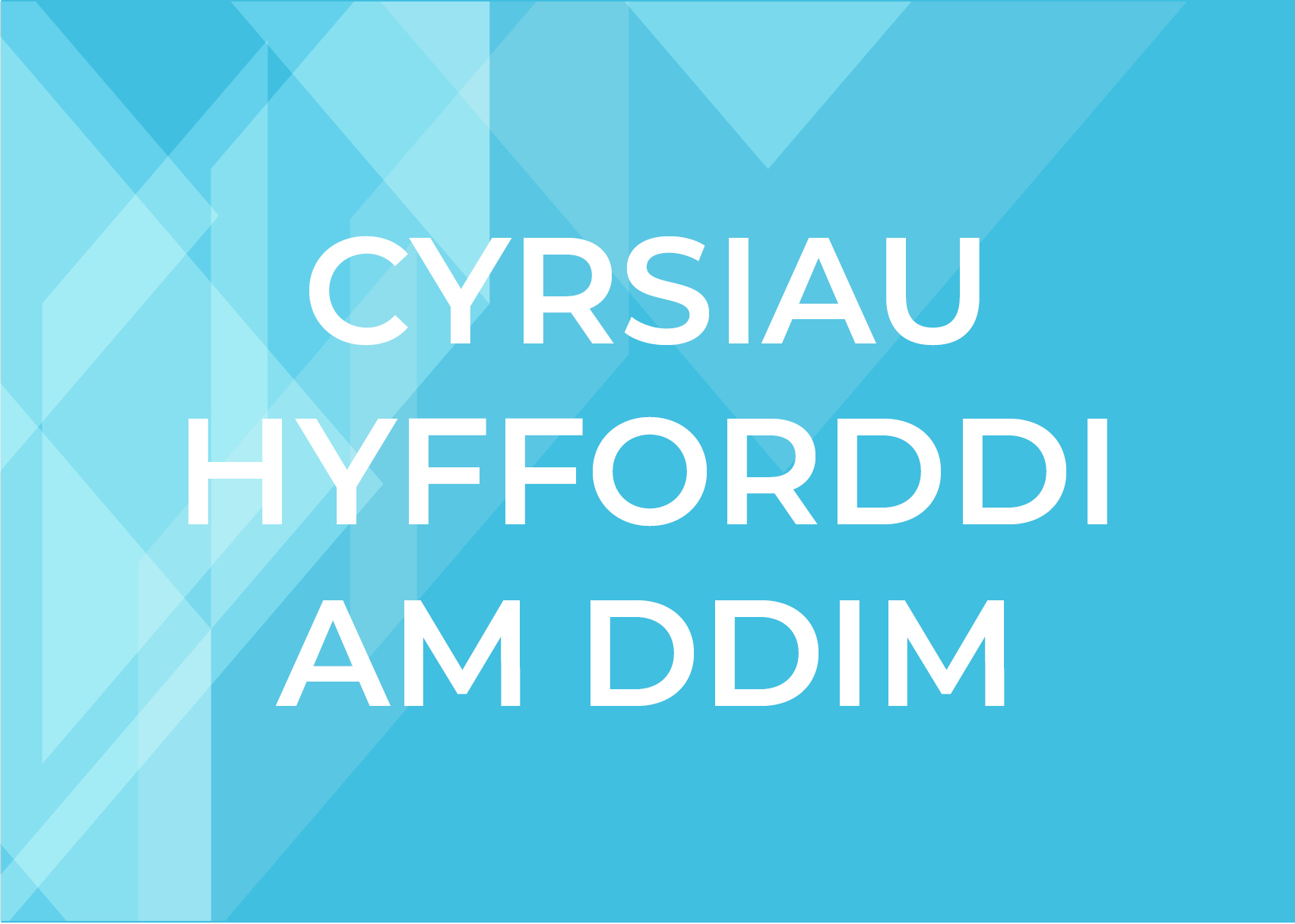 Cyrsiau Hyfforddi Am Ddim