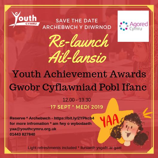 Youth Achievement Awards Re Launch – Gwobr Cyflawniad Pobl Ifanc Ail Lansio